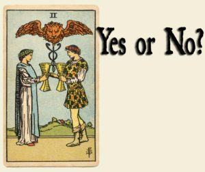 2 of Cups – Yes or No?