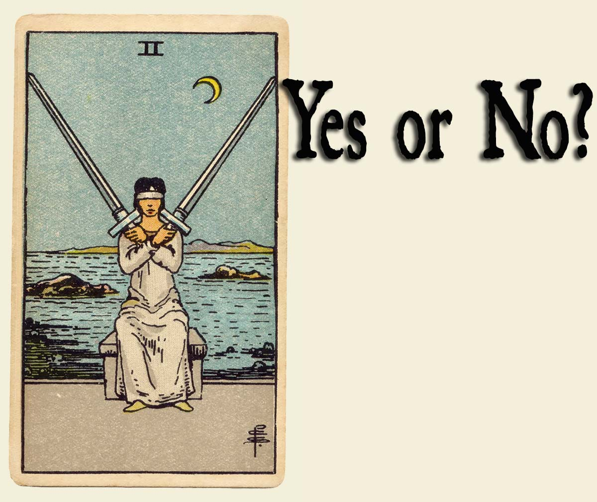 2 of Swords – Yes or No?