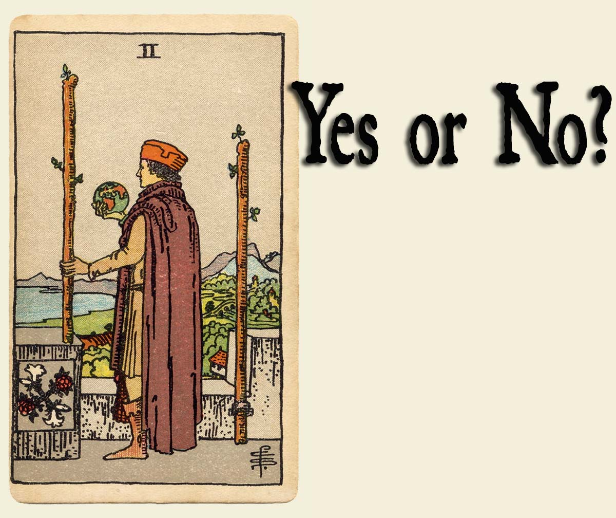 2 of Wands – Yes or No?