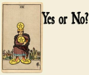 Read more about the article 4 of Pentacles – Yes or No?