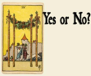 4 of Wands – Yes or No?
