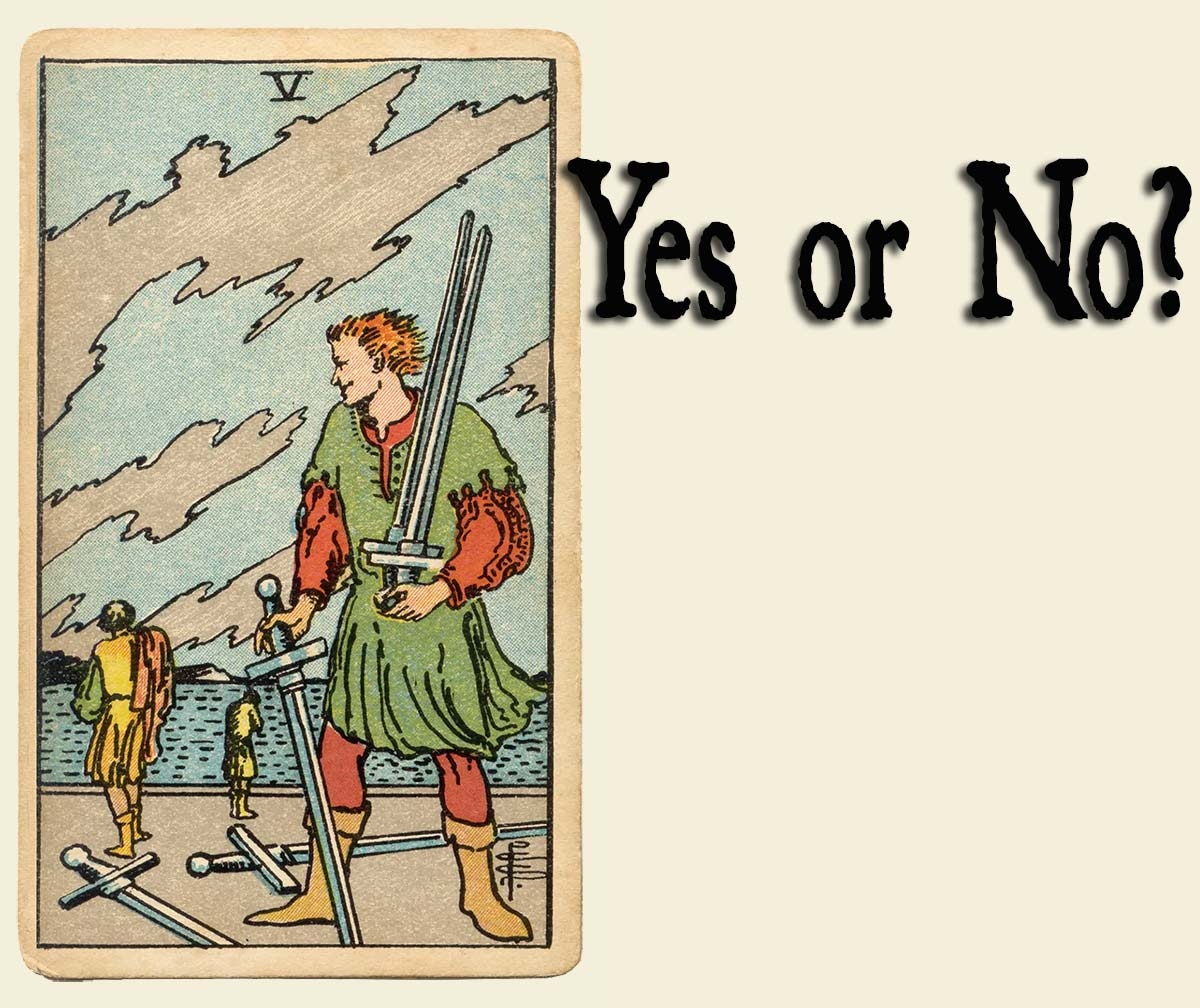 5 of Swords – Yes or No?