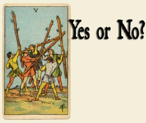 Read more about the article 5 of Wands – Yes or No?