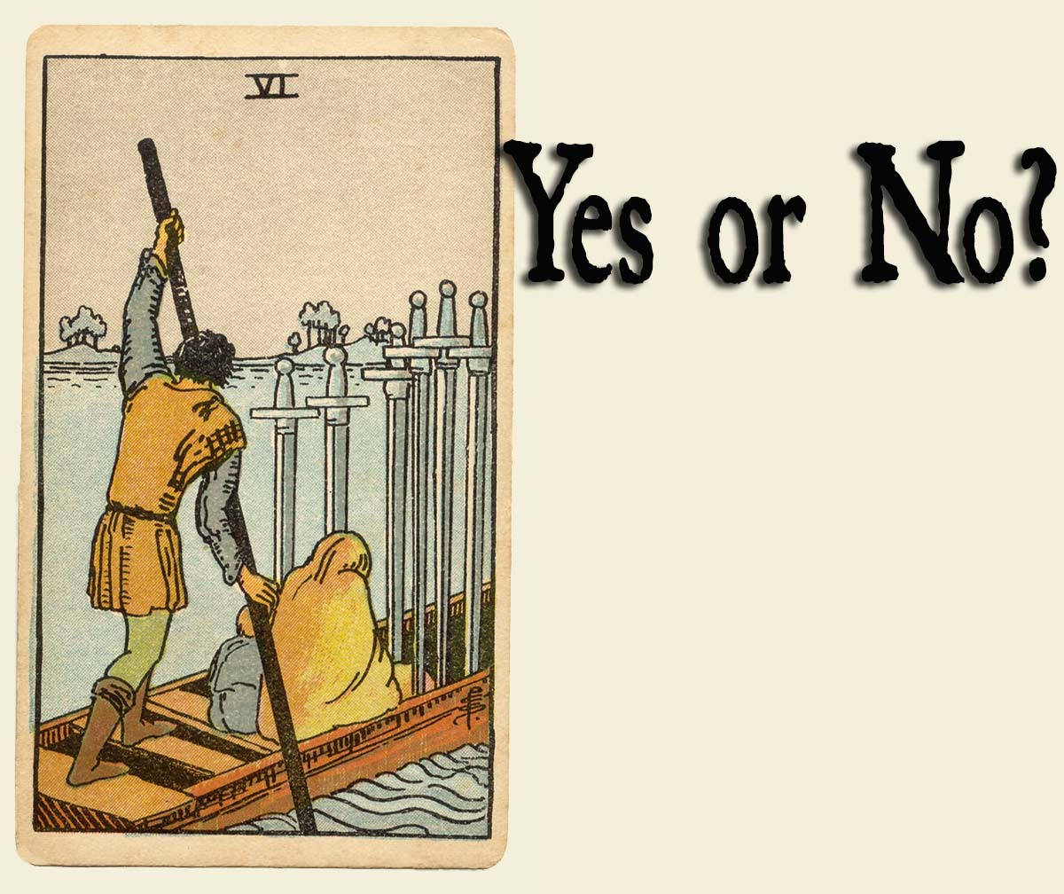 6 of Swords – Yes or No?