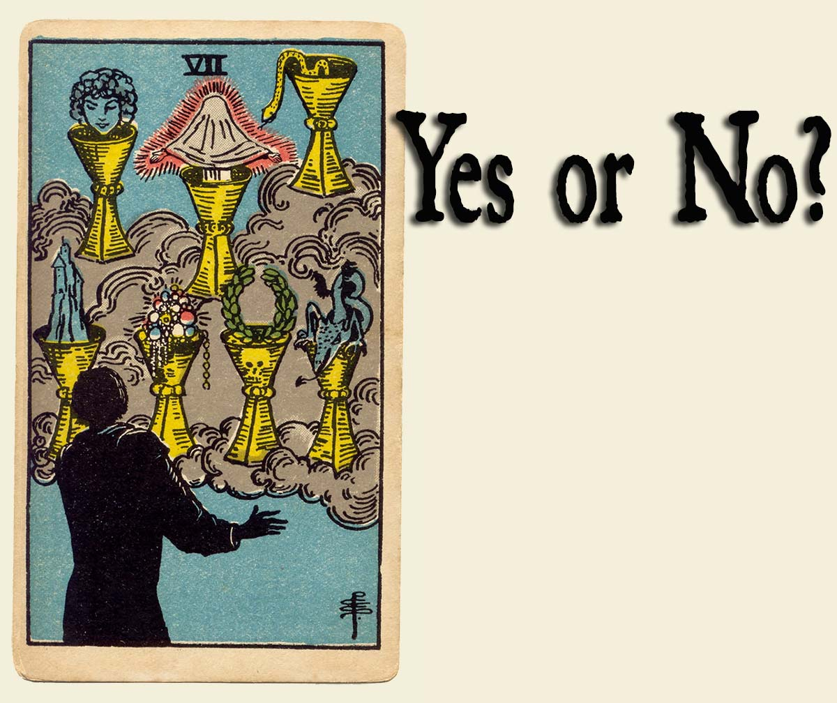 7 of Cups – Yes or No?