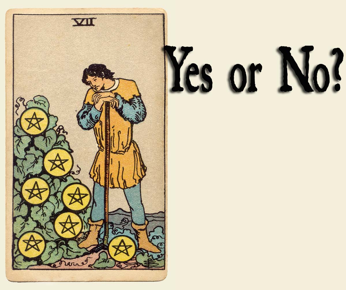 Seven Of Pentacles – Yes or No?