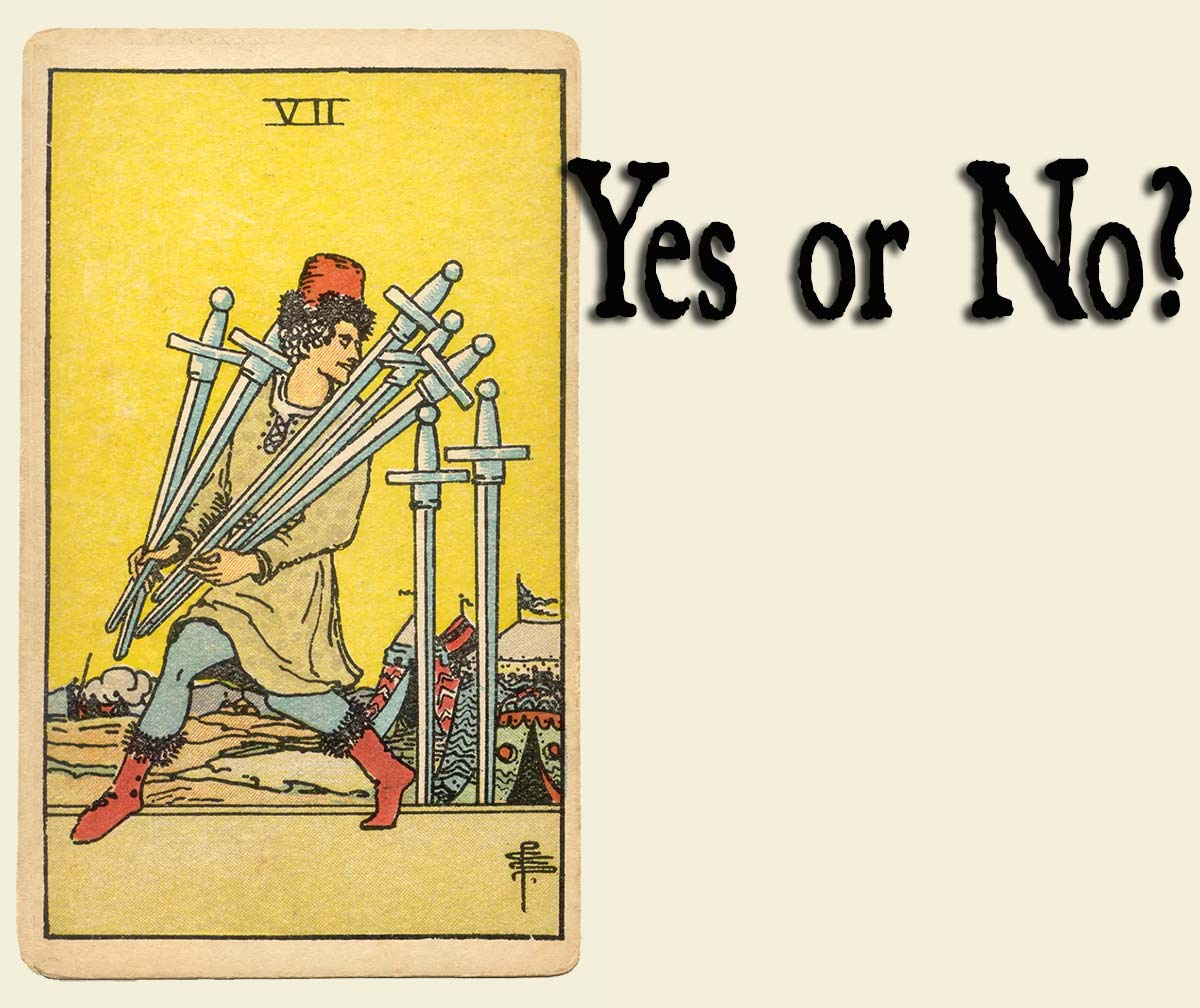7 of Swords – Yes or No?