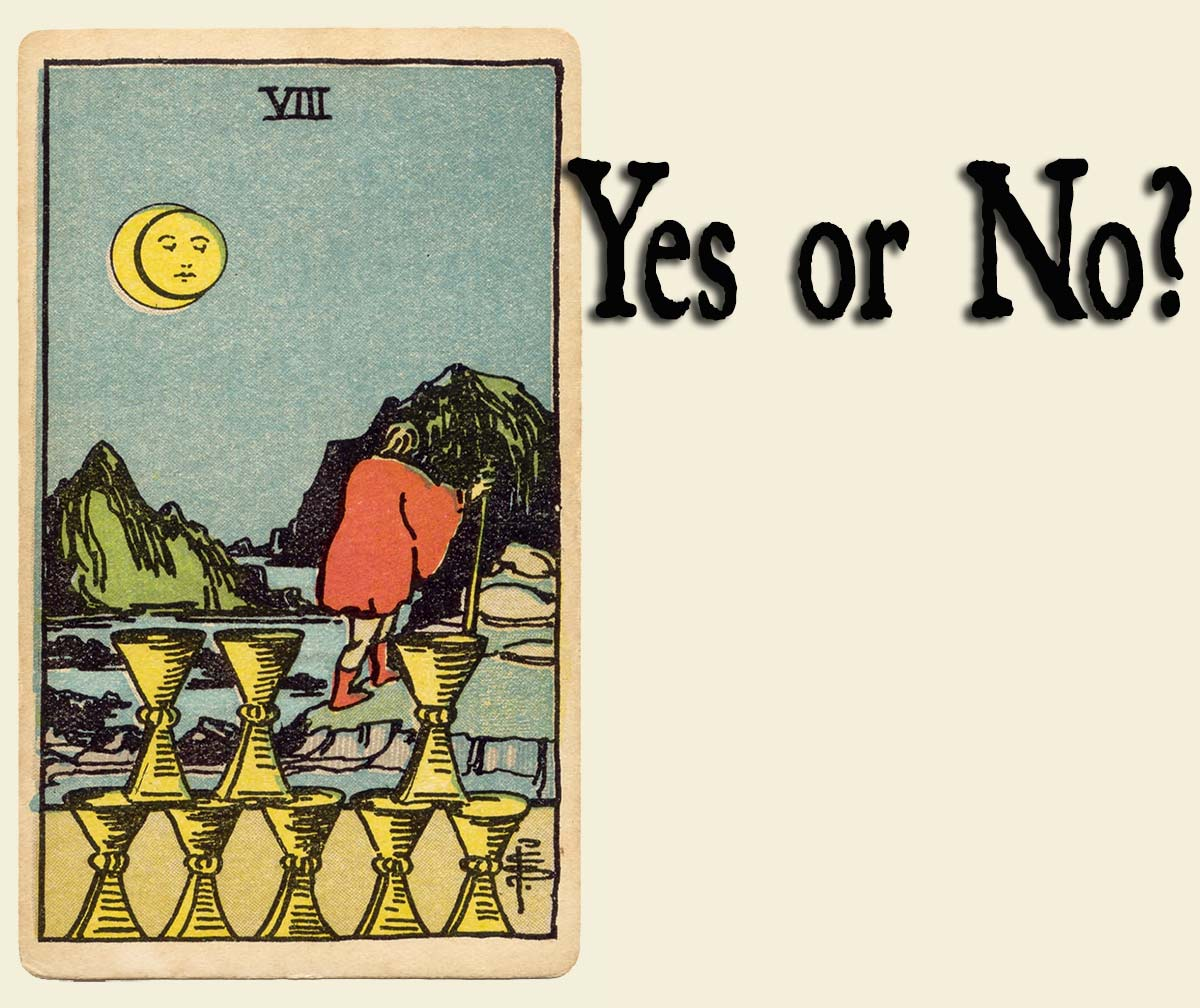8 of Cups – Yes or No?