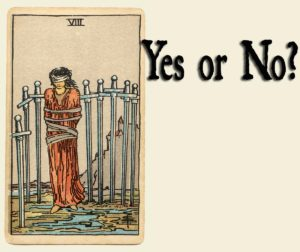 Eight of Swords – Yes or No?