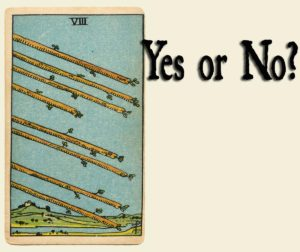 Read more about the article 8 of Wands – Yes or No?