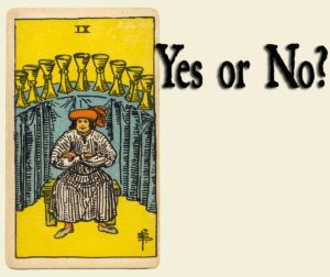 9 of Cups – Yes or No?