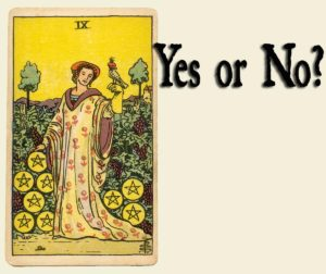 Nine Of Pentacles – Yes or No?