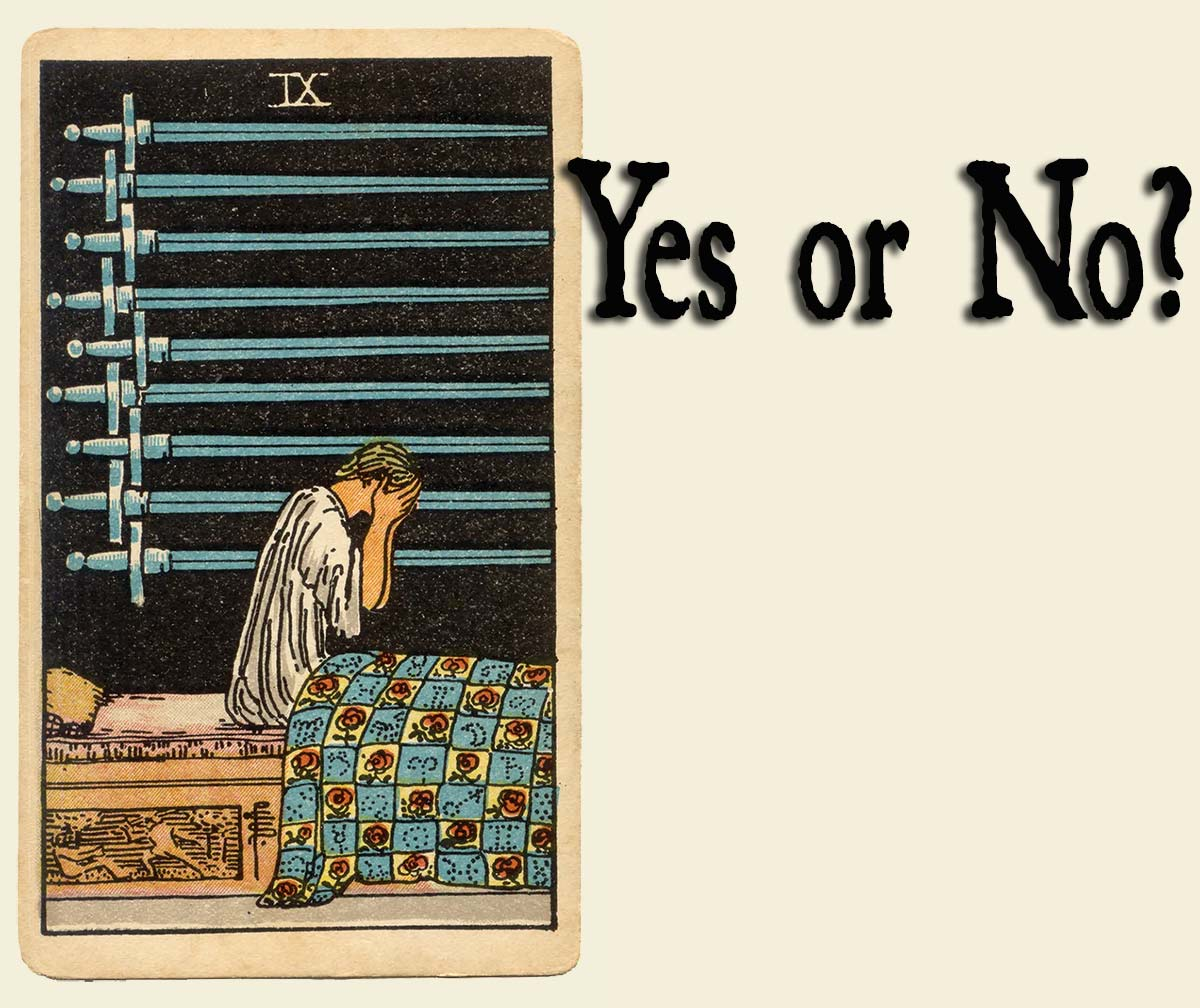 9 of Swords – Yes or No?
