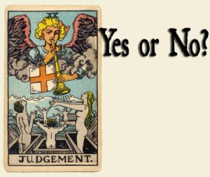 Judgement Tarot Card – Yes or No?