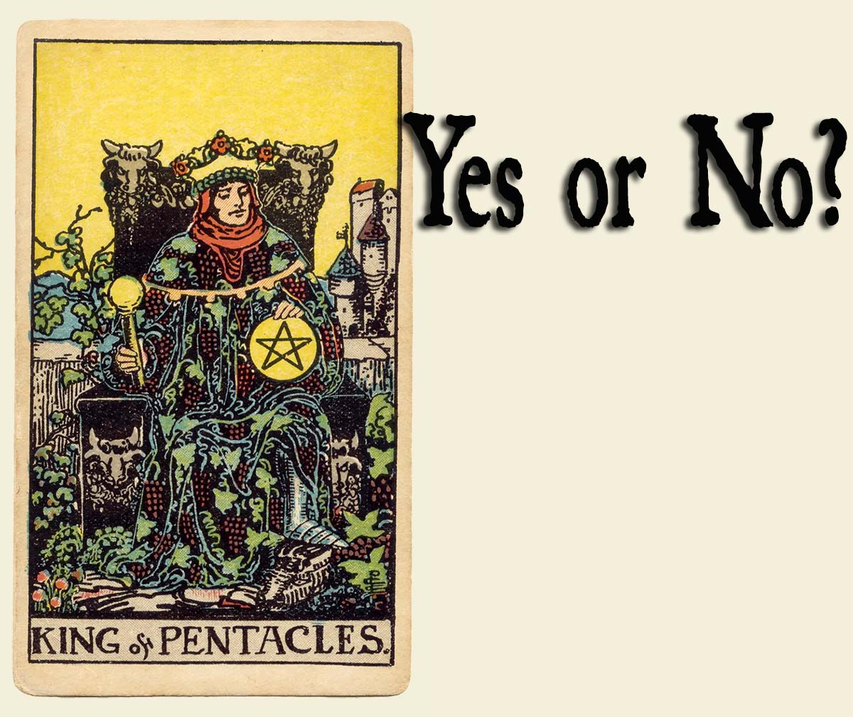 King Of Pentacles – Yes or No?