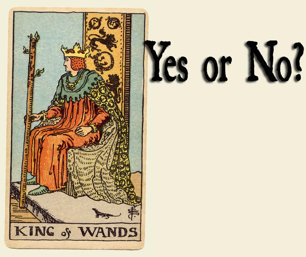King Of Wands – Yes or No?