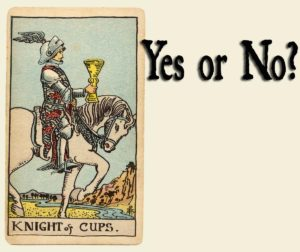 Read more about the article Knight of Cups – Yes or No?