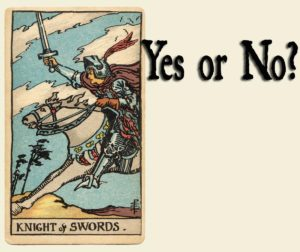 Knight of Swords – Yes or No?