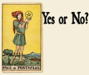 Page Of Pentacles – Yes or No?
