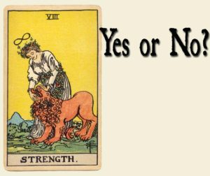 Read more about the article Strength Tarot Card – Yes or No?