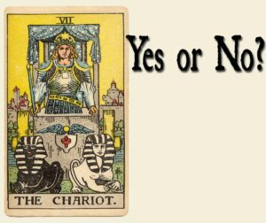 The Chariot Tarot Card – Yes or No?