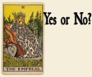 The Empress Card in Tarot – Yes or No?