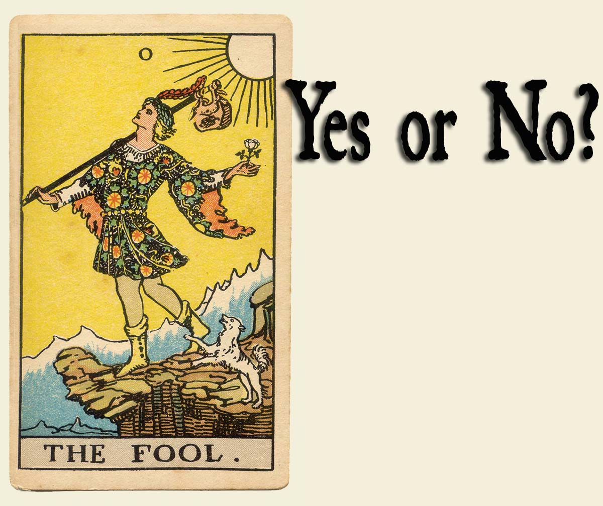 The Fool Tarot Card – Yes or No?