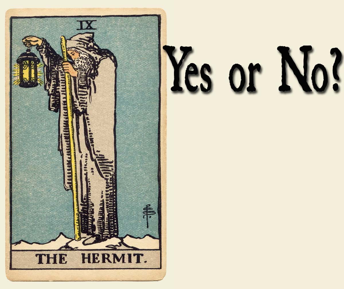 You are currently viewing The Hermit – Yes or No?