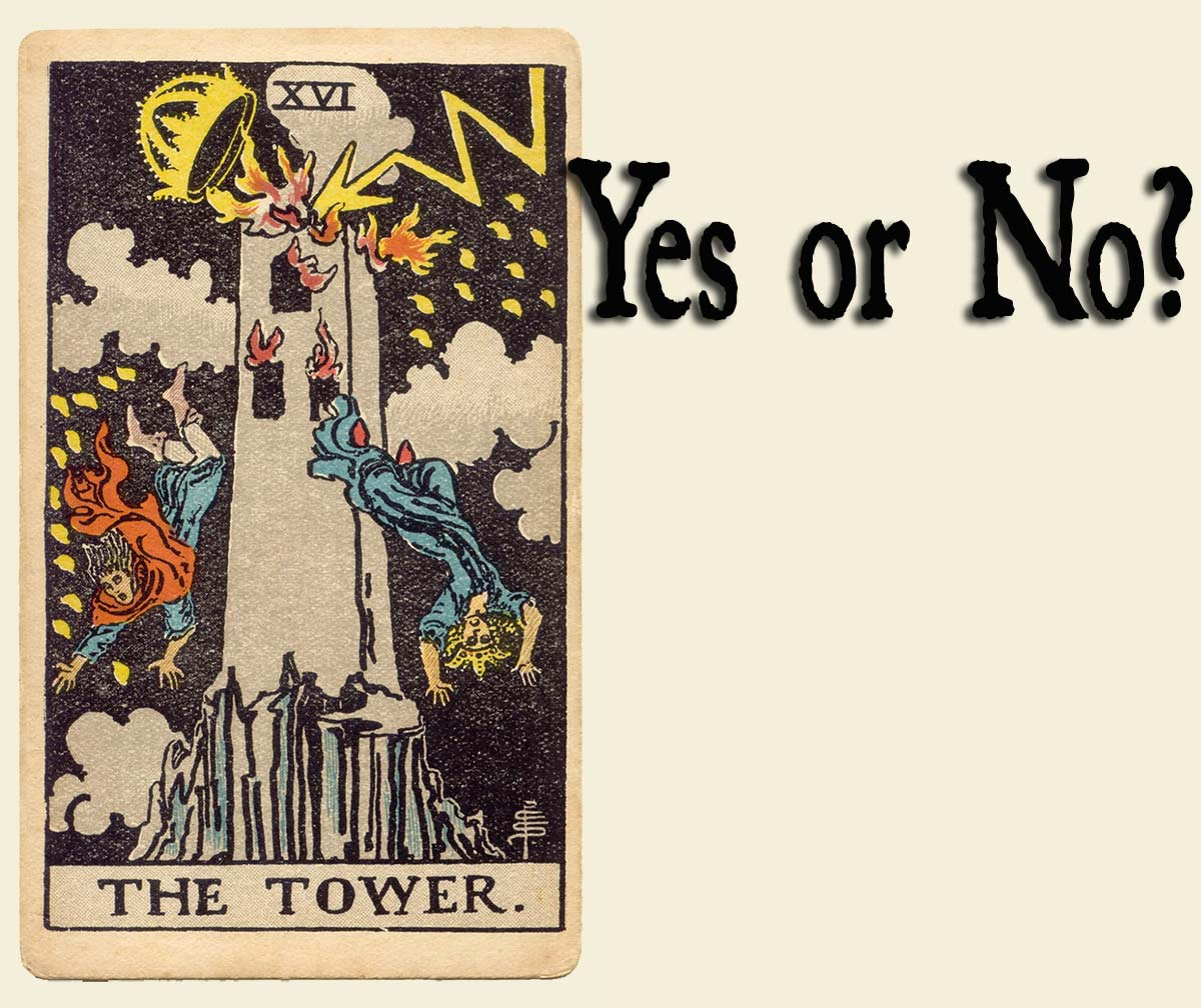 The Tower Tarot Card – Yes or No?
