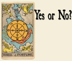 The Wheel Of Fortune – Yes or No?