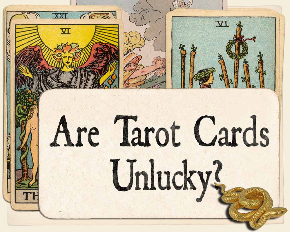 Are Tarot Cards Unlucky?