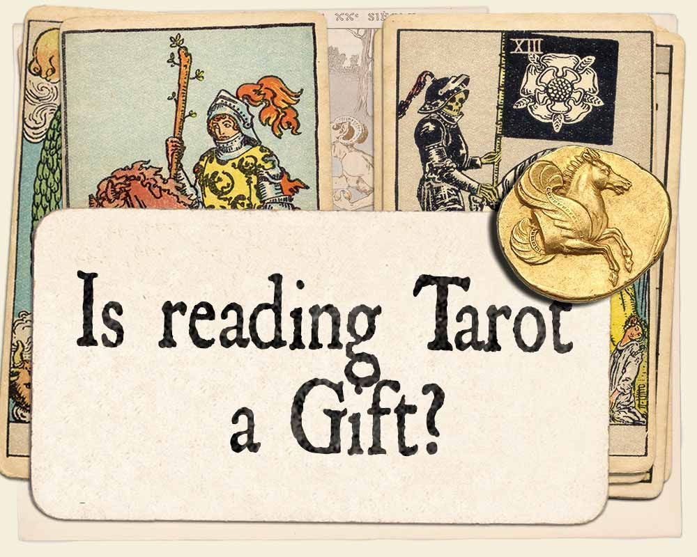 You are currently viewing Is reading tarot a gift?