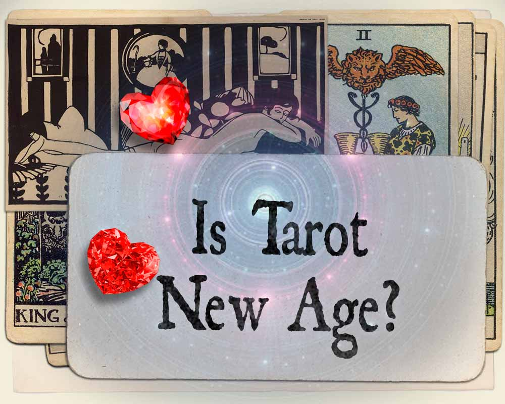 Is Tarot New Age?