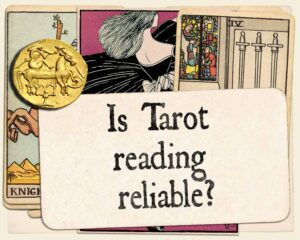 Is Tarot Card Reading Reliable