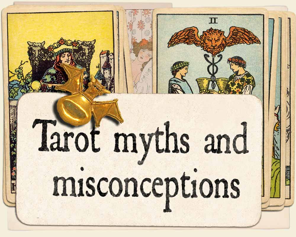 Tarot myths and misconceptions