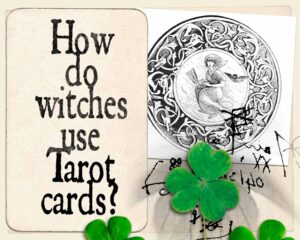 How do witches use Tarot Cards?