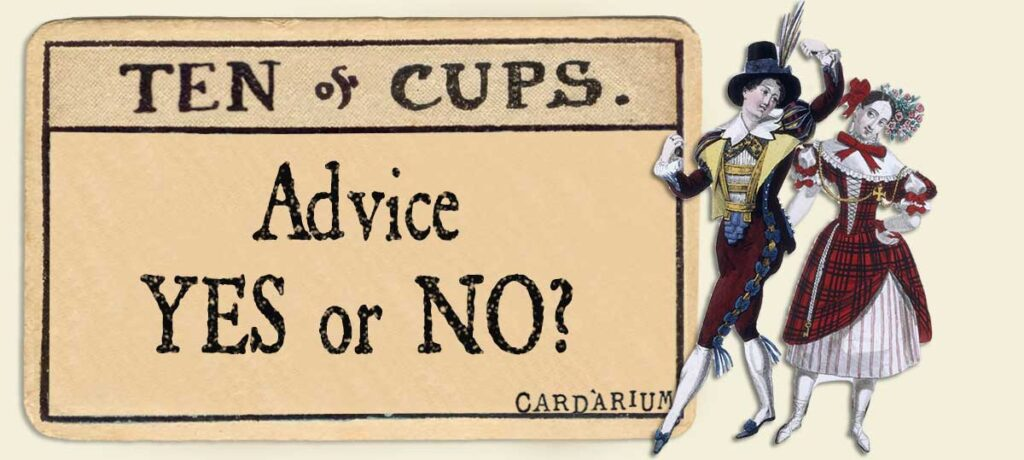 10 of cups Advice Yes or No