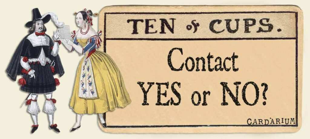 10 of cups contact yes or no