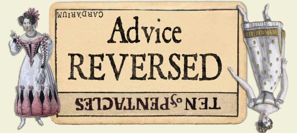 10 of pentacles reversed advice yes or no