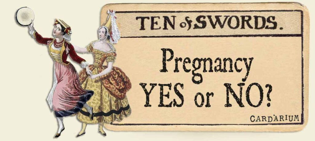 10 of swords pregnancy yes or no