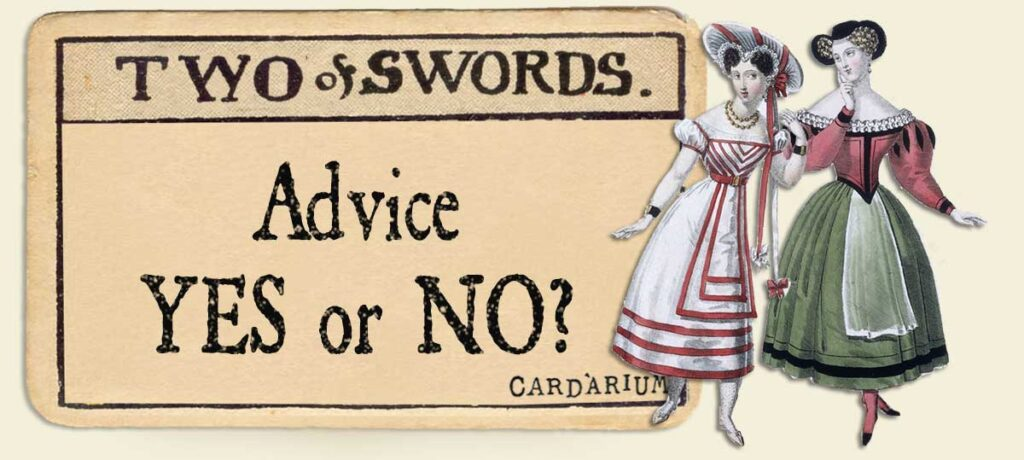 2 of swords Advice Yes or No
