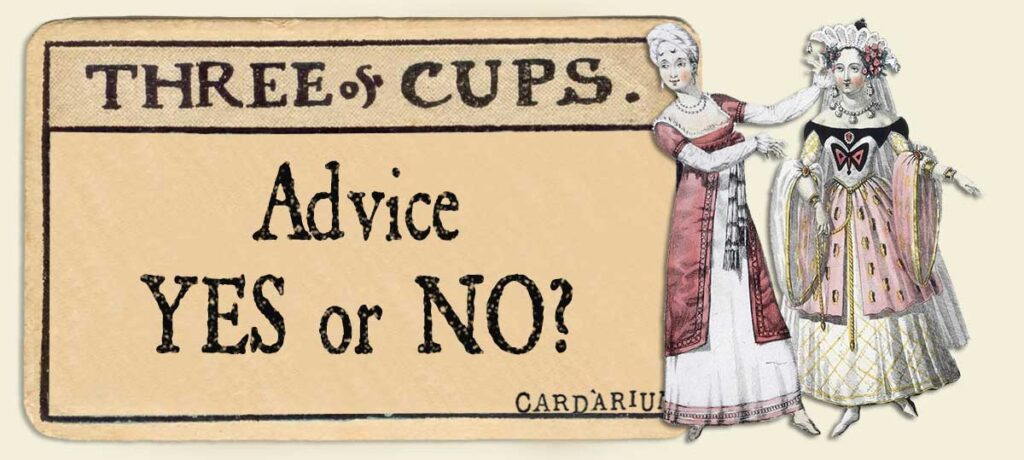 3 of cups Advice Yes or No