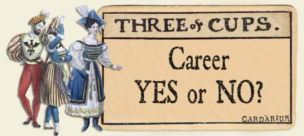 3 of cups career yes or no