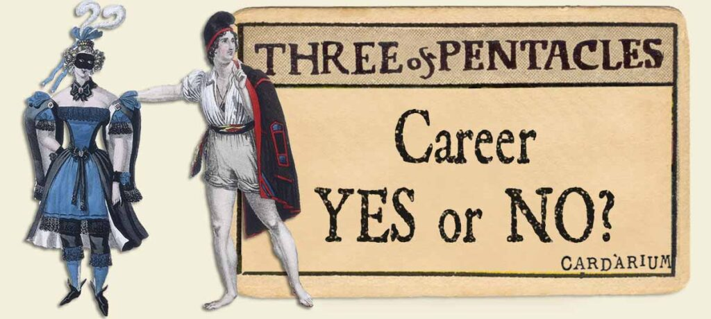 3 of pentacles career yes or no