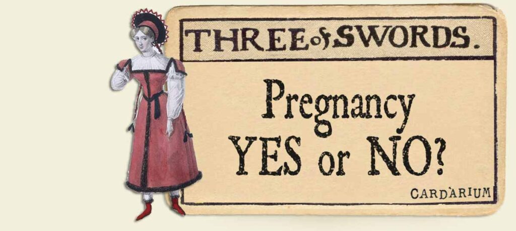 3 of swords pregnancy yes or no