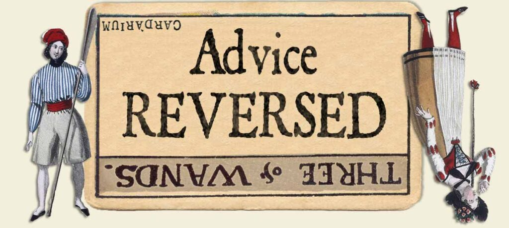 3 of wands reversed advice yes or no