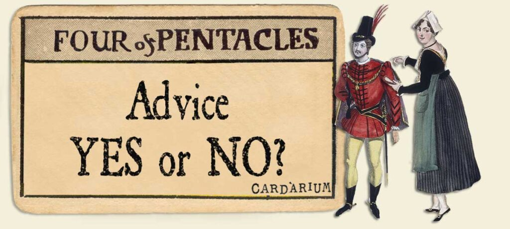 4 of pentacles Advice Yes or No