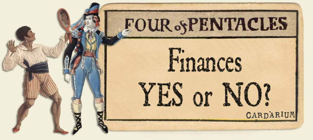 4 of pentacles finances yes or no