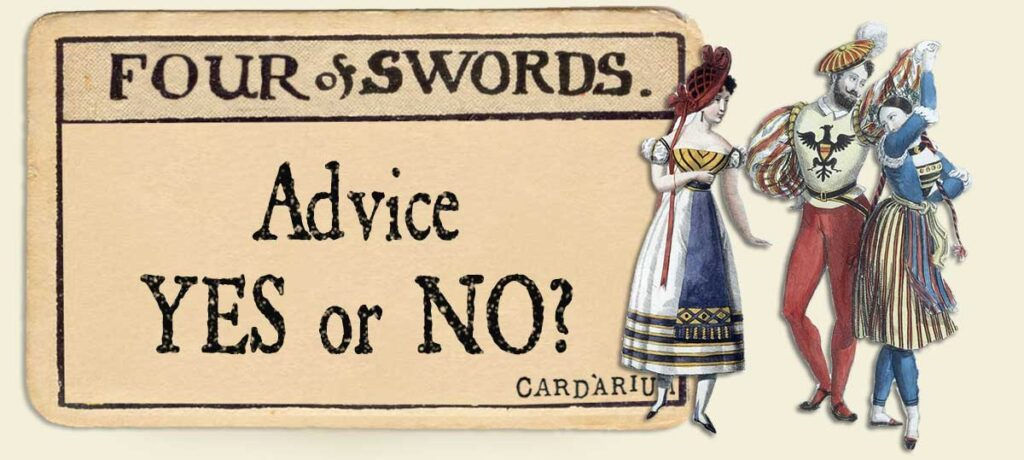 4 of swords Advice Yes or No