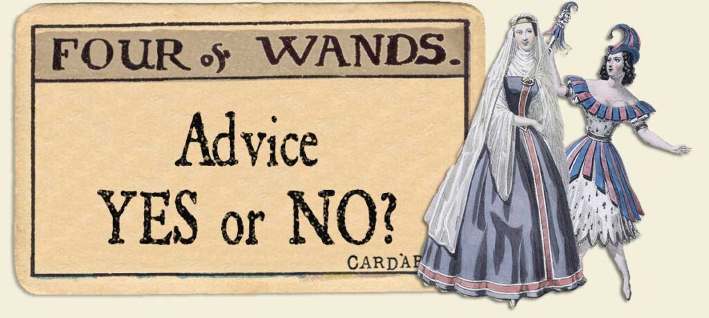 4 of wands Advice Yes or No